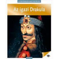 A történelem nagy rejtélyei 7. - Az igazi Drakula