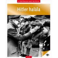 A történelem nagy rejtélyei 11. - Hitler halála