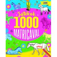 Játékok 1000 matricával - Lovak