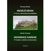 Mesélő kövek - 77 vár és várkastély Szlovákiában