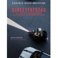 A Digitális fotózás műhelytitkai - Streetfotózás