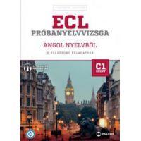ECL próbanyelvvizsga angol nyelvből - 8 felsőfokú feladatsor – C1 szint (letölthető hanganyaggal)