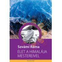 Élet a Himalája mestereivel