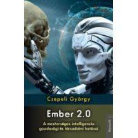 Ember 2.0 - A mesterséges intelligencia gazdasági és társadalmi hatásai