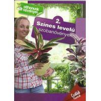 Színes levelű szobanövények - Családi füzetek - 2.