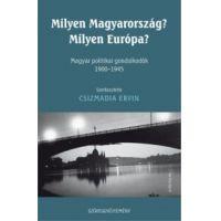 Milyen Magyarország? Milyen Európa?