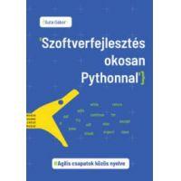 Szoftverfejlesztés okosan Pythonnal