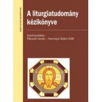 A liturgiatudomány kézikönyve