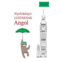 PONS Nyelvkönyv lustáknak - Angol