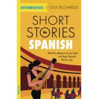 Short Stories in Spanish - Intermediate