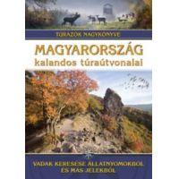 Magyarország kalandos túraútvonalai - Vadak keresése állatnyomokból és más jelekből