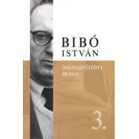 Bibó István összegyűjtött írásai 3.