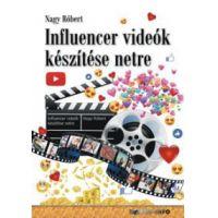 Influencer videók készítése netre
