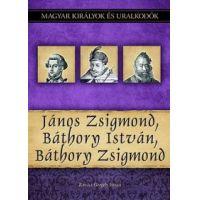 János Zsigmond, Báthory István, Báthory Zsigmond