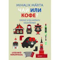 Csáj ili kofe - Orosz nyelvkönyv kezdőknek