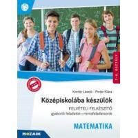 Középiskolába készülök - Felvételi felkészítő -  Matematika