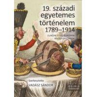 19. századi egyetemes történelem 1789-1914