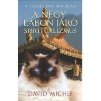 A négy lábon járó spiritualizmus