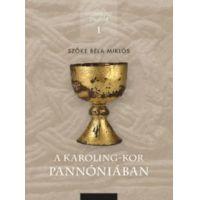 A Karoling-kor Pannóniában