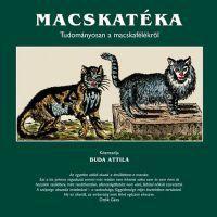 Macskatéka - Tudományosan a macskafélékről