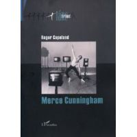 Merce Cunningham - A modern tánc modernizálása