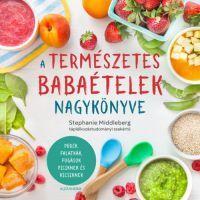 A természetes babaételek nagykönyve