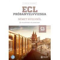 ECL próbanyelvvizsga német nyelvből - 8 felsőfokú feladatsor - C1 szint
