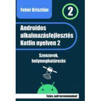 Androidos alkalmazásfejlesztés Kotlin nyelven 2