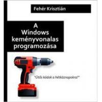A Windows keményvonalas programozása