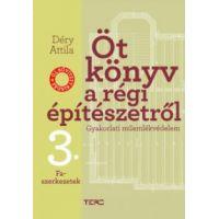 Öt könyv a régi építészetről 3. - Faszerkezetek