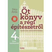 Öt könyv a régi építészetről 4. - Fémszerkezetek