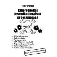 Kibervédelmi tesztalkalmazások programozása