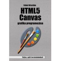 HTML5 Canvas grafika programozása