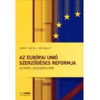 Az Európai Unió szerződéses reformja - Az Unió Lisszabon után