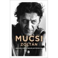 Mucsi Zoltán - Bérczes László beszélgetőkönyve - dedikált