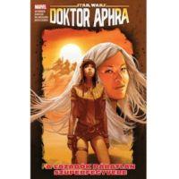 Star Wars: Doktor Aphra: A lázadók páratlan szuperfegyvere