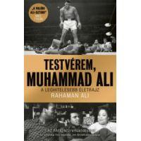 Testvérem, Muhammad Ali