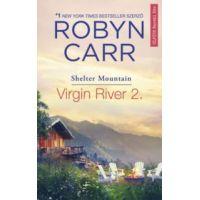 Virgin River 2. - Shelter Mountain