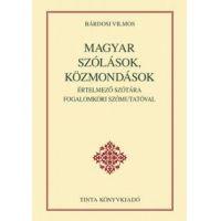 Magyar szólások, közmondások értelmező szótára fogalomköri szómutatóval