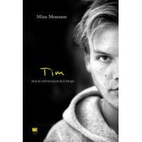 Tim - Avicii: Hivatalos életrajz