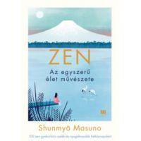 ZEN - Az egyszerű élet művészete