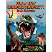 Fogj egy dinoszauruszt!