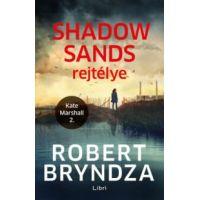 Shadow Sands rejtélye