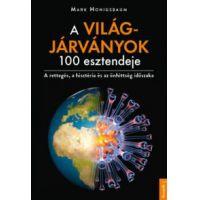 A világjárványok 100 esztendeje