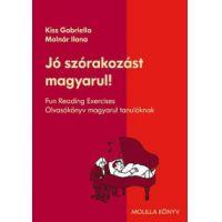 Jó szórakozást magyarul! - Olvasókönyv magyarul tanulóknak