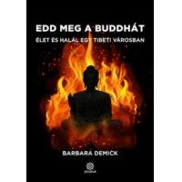Edd meg a Buddhát