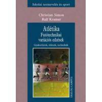 Atlétika - Futótechnikai variációs edzések