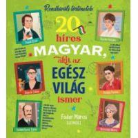 20 híres magyar, akit az egész világ ismer