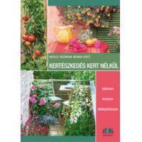 Kertészkedés kert nélkül