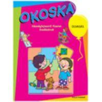 Okoska - Olvasás (Készségfejlesztő füzetek óvodásoknak)